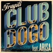 Club Dogo feat. Arisa – Fragili