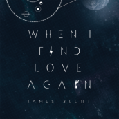 James Blunt – When I Find Love Again