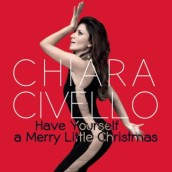 Chiara Civello – Have Yourself A Merry Little Christmas