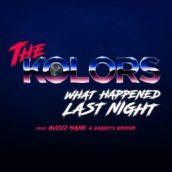 The Kolors – What Happened Last Night
