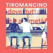 Tiromancino – Dove tutto è a metà