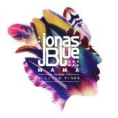 Jonas Blue – Mama