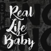 "Scene Writers & Cookin' On 3 Burners: E' uscito ""Real Life Baby"", il nuovo singolo. Ascoltalo"