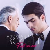 Andrea Bocelli & Matteo Bocelli – Fall On Me