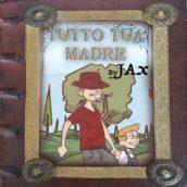 J-Ax, ecco il nuovo singolo, Tutto Sua Madre
