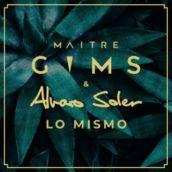 """Maître Gims & Alvaro Soler: E' uscito """"Lo Mismo"""", il nuovo singolo"""