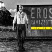 Eros Ramazzotti – Vita ce n'è