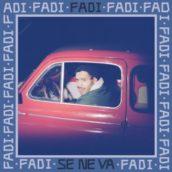 Fadi – Se ne va