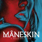 Måneskin, il 26 ottobre esce il nuovo album, Il Ballo della Vita