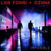 Luis Fonsi & Ozuna – Imposible