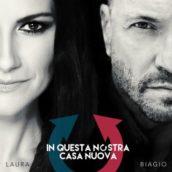 Biagio Antonacci e Laura Pausini – In questa nostra casa nuova