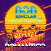 Bob Sinclar – Electrico Romantico (feat. Robbie Williams) (Remixes)