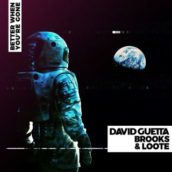 David Guetta, Brooks & Loote – Better When You're Gone
