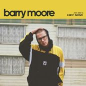 Barry Moore – Hey Now