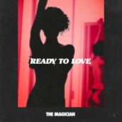 The Magician – Ready To Love