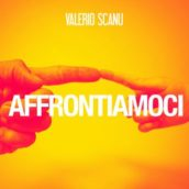 Valerio Scanu – Affrontiamoci