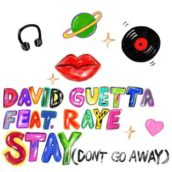 David Guetta – Stay (Don't Go Away) (feat. Raye)
