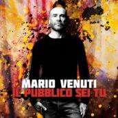 Mario Venuti – Il pubblico sei tu