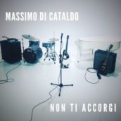 Massimo Di Cataldo – Non Ti Accorgi