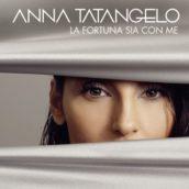 Anna Tatangelo – Tutto ciò che serve