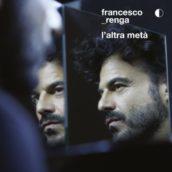 Francesco Renga – Prima o poi