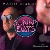 Mario Biondi – Sunny Days (feat. Cleveland Jones)
