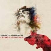 Sergio Cammariere – La fine di tutti i guai