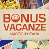 Arriva il Bonus Vacanze: come usarlo?