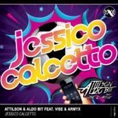 Jessico Calcetto è il nuovo singolo di Attilson & Aldo Bit