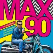 """""""Max90. La mia storia. I miti e le emozioni di un decennio fighissimo"""" esce il libro di Max Pezzali"""