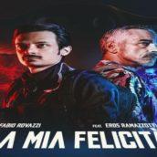 """""""La mia felicità"""": è uscito il nuovo singolo di Fabio Rovazzi feat. Eros Ramazzotti"""