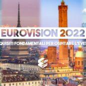 Eurovision Song Contest 2022: aperte le candidature per le città italiane